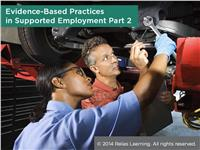 Evidence-Based Practices in Supported Employment Part 2
